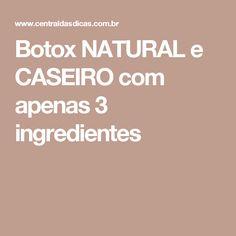 Botox NATURAL e CASEIRO com apenas 3 ingredientes