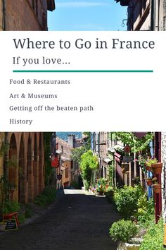 Where to go in France—four cities for four different travel styles