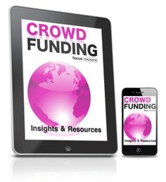 Issue 1 - Crowdfunding insights, tools, tips and resources. Focus Magazine, Insight, Tools, Instruments, Utensils, Vehicles