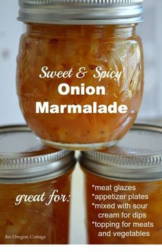 Sweet and Spicy Canned Onion Marmalade - An Oregon Cottage preserves chutney jam Chutneys, Onion Marmalade Recipes, Homemade Marmalade Recipes, Vidalia Onion Recipes, Orange Marmalade Recipe, Red Onion Recipes, Fingers Food, Salsa Dulce, Homemade Food Gifts