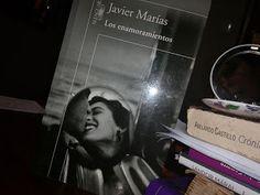 Los enamoramientos. Javier Marías   Páginas Colaterales