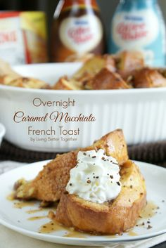 Good Food Good Life: Overnight Caramel Macchiato French Toast #MyGoodLife #shop