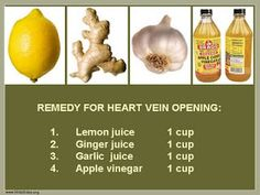 """Remedy for """"Heart Vein Opening""""  I included recipes for making garlic and ginger juice on this board.  However, after trying these recipes, I determined it was easier and actually less expensive to purchase these juices online via Amazon."""