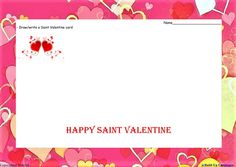 2.Saint Valentine- draw/write your own card