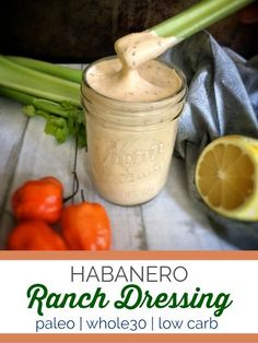 This spicy habanero ranch dressing made with fresh cilantro doubles as a dip and puts a kick into any salad or chicken wing obsession. Paleo Dressing, Chipotle Ranch Dressing, Ranch Dressing Recipe, Salad Dressing Recipes, Salad Dressings, Habanero Recipes, Hot Sauce Recipes, Habanero Jelly, Dressings