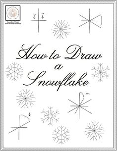 How To Draw A Snowflake - Canadian Winter Homeschool Materials | More | CurrClick