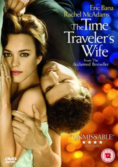 "The Time Traveler's Wife (2009) directed by Robert Schwentke, based on the novel by Sophie Niffenegger, starring Eric Bana, Rachel McAdams, Ron Livingston, Michelle Nolden, Alex Ferris and Arliss Howard. ""A romantic drama about a Chicago librarian with a gene that causes him to involuntarily time travel, and the complications it creates for his marriage."""