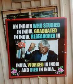 एक भारतीय जिसने भारत में अध्ययन किया, भारत में स्नातक की उपाधि प्राप्त की, भारत