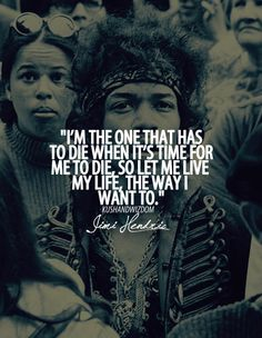 Words of wisdom from Jimmy Hendrix Great Quotes, Quotes To Live By, Inspirational Quotes, Rock Quotes, Awesome Quotes, Motivational, Jimi Hendrix Quotes, Jimi Hendricks, Hippie Quotes