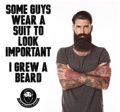 Beards are important
