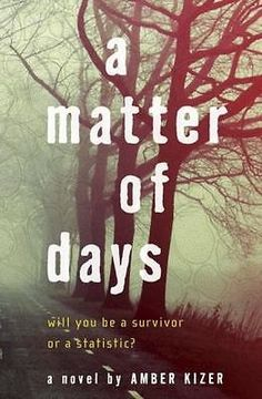 cool A Matter of Days by Kizer Amber A  New(Hardcover) 9780385739733 Check more at http://shipperscentral.com/wp/product/a-matter-of-days-by-kizer-amber-a-newhardcover-9780385739733/