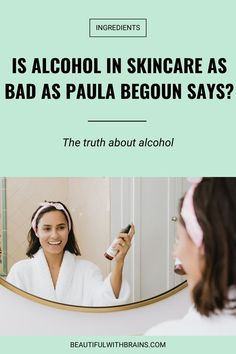 Is alcohol really bad for skin? This controversial ingredient is accused of every possible skin crime you can think of. But if it's so bad, why do brands use it? Click pin to find out... #skincareingredients Acne Prone Skin, Oily Skin, Sensitive Skin, How To Get Rid Of Acne, How To Find Out, Younger Looking Skin, Combination Skin, Good Skin, Beauty Skin