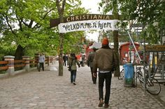christiania. it was never this warm or green when i visited.