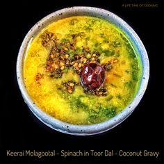 Keerai Molagootal | Spinach with  a Peppery Coconut Gravy
