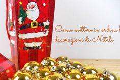 Come mettere via le decorazioni di Natale
