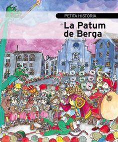 """""""Petita història de la Patum de Berga"""", amb il·lustracions de Pilarín Bayés. Editorial Mediterrània"""