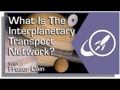 What Is The Interplanetary Transport Network? - YouTube