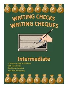 $ Grades 4-9, Adult, This package continues with the concept of cheque-writing. It contains banking vocabulary, practice worksheets using basic mathematical calculations and an answer key, and a three-page test with an answer key.   It requires that the students have the ability to write the date, sign their names, write dollar amounts numerically write dollar amounts out in words, read and understand the vocabulary of banking and do basic math functions.