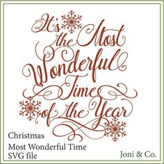 Most wonderful time of the year svg, printable, iron on transfer svg, Christmas svg, Christmas sign. Christmas Card Sayings, Merry Christmas, Christmas On A Budget, Printable Christmas Cards, Diy Christmas Cards, Christmas Crafts, Xmas, Christmas Templates, Miniature Christmas
