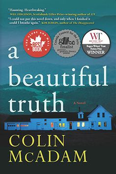 A Beautiful Truth - Colin McAdam - Ground Floor - C813.6 M113B 2014