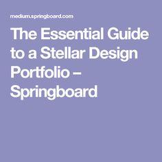 The Essential Guide to a Stellar Design Portfolio – Springboard