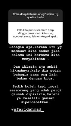 Quotes Rindu, Need Quotes, Tumblr Quotes, People Quotes, Daily Quotes, Reminder Quotes, Self Reminder, It Will Be Ok Quotes, Quotes Galau