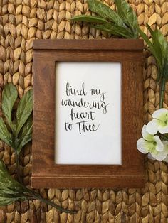 Bind My Wandering Heart to Thee - Custom Modern Calligraphy Quote Print - Hand Lettering - 4x6
