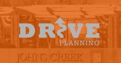 Plan for success! The firm in #JohnsCreek Georgia.   www.driveplanning.com
