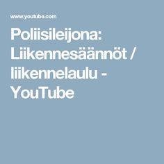 Poliisileijona: Liikennesäännöt / liikennelaulu - YouTube Positano, Youtube, Positano Italy