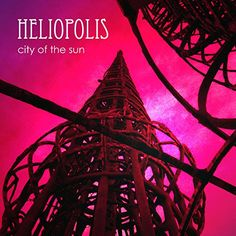 Heliopolis | City of the Sun