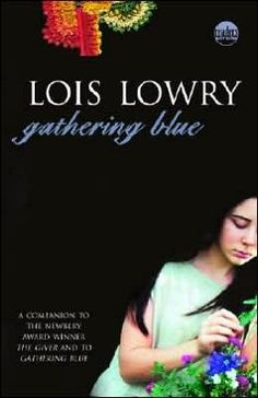 """Didn't know Lois Lowry wrote a trilogy for """"The Giver."""" The second book is """"Gathering Blue."""""""