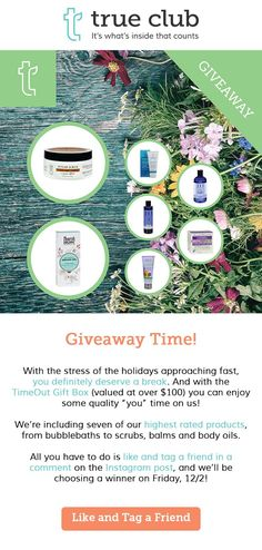 "It's time for another GIVEAWAY! Get this TimeOut gift box valued at over $100 and enjoy some quality ""you"" time on us. It includes seven of our highest rated products from EO Products, Weleda USA, Andalou Naturals, Nourish Organic and Avalon Organics! For information on how these products rate, check out our site: https://trueclub.com/collections/relax"