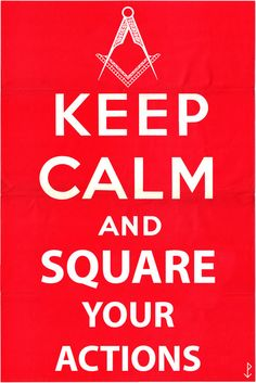 FraternalTies Masonic Neckties — Keep Calm and... Square Your Actions