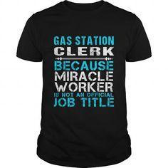 GAS STATION CLERK - FREAKIN #tee #T-Shirts. GUARANTEE  => https://www.sunfrog.com/LifeStyle/GAS-STATION-CLERK--FREAKIN-112288470-Black-Guys.html?id=60505