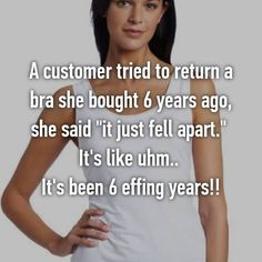 17 Retail Workers Reveal The Most LOL Things Customers Tried To Return
