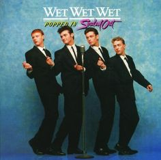 Popped In Souled Out album by Wet Wet Wet Wet Band, Scottish Bands, Pochette Album, Tv Ads, 80s Music, Record Collection, 30th Anniversary, Music Albums, Top Albums