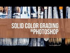 Color Grading with the Solid Color FIll - YouTube