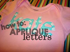 How I make my applique letters...gives instructions for formatting letters on word