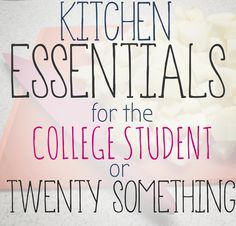 College Student and Twenty Something Kitchen Essentials - Loblollies Blog Kayla Brooke Michalek perfect for you