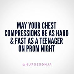 it's a joke. ♀️ You know what's ::not:: a joke? Push hard, push fast, & allow for sufficient recoil. You can Venmo me your payment for this crash course in saving lives. Paramedic Humor, Ems Humor, Nurse Humor, Work Humor, Icu Nursing, Nursing Tips, Nursing Notes, Funny Nursing, Nurse Quotes