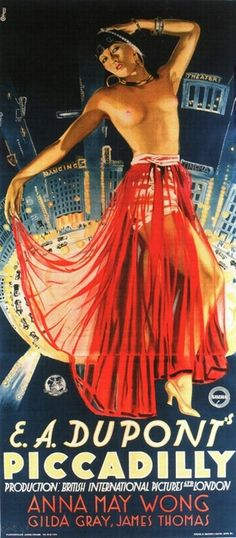 Brilliant poster to a brilliant film. Piccadilly 1929 - ZOMG, breasts!