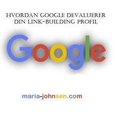 Hvordan Google Devaluerer Din Link-building Profil    digital markedsføring