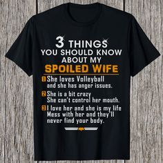 3 Things You Should Know About My Spoiled Wife Loves Volleyball 157 Great volleyball t shirt/mug/bag gift for family, friends, volleyball players, volleyball lovers or any women, men, girls, boys you know who loves volleyball. - get yours by clicking the link in my profile bio. Borzoi Dog, Doberman Love, Belgian Shepherd, German Shepherds, Shepherd Dogs, Great T Shirts, 3 Things, Shirts For Girls, Pitbulls