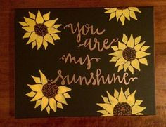 You Are My Sunshine Sunflower Canvas Painting by HolyCityHailey