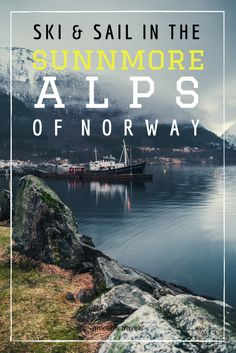 Ski and sail in the Sunnmore Alps of Norway