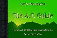 The A.T. Guide Northbound 2015