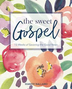 The Sweet Gospel online study (introduction)