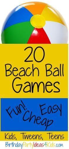 Fun beach ball games for kids, tweens and teens. 20 easy, cheap and fun games that all use a beach ball to play. Beach Ball Games, Fun Beach Games, Luau Party Games, Ocean Games, Party Games Group, Sleepover Games, Sleepover Party, Geek House, Party Hard
