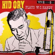 Kid Ory- Plays W.C.Handy. Label Verve MGV-1017(1957) Design: David Stone Martin.