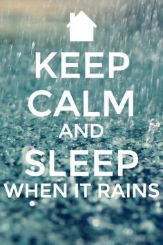 Sleep when it rains